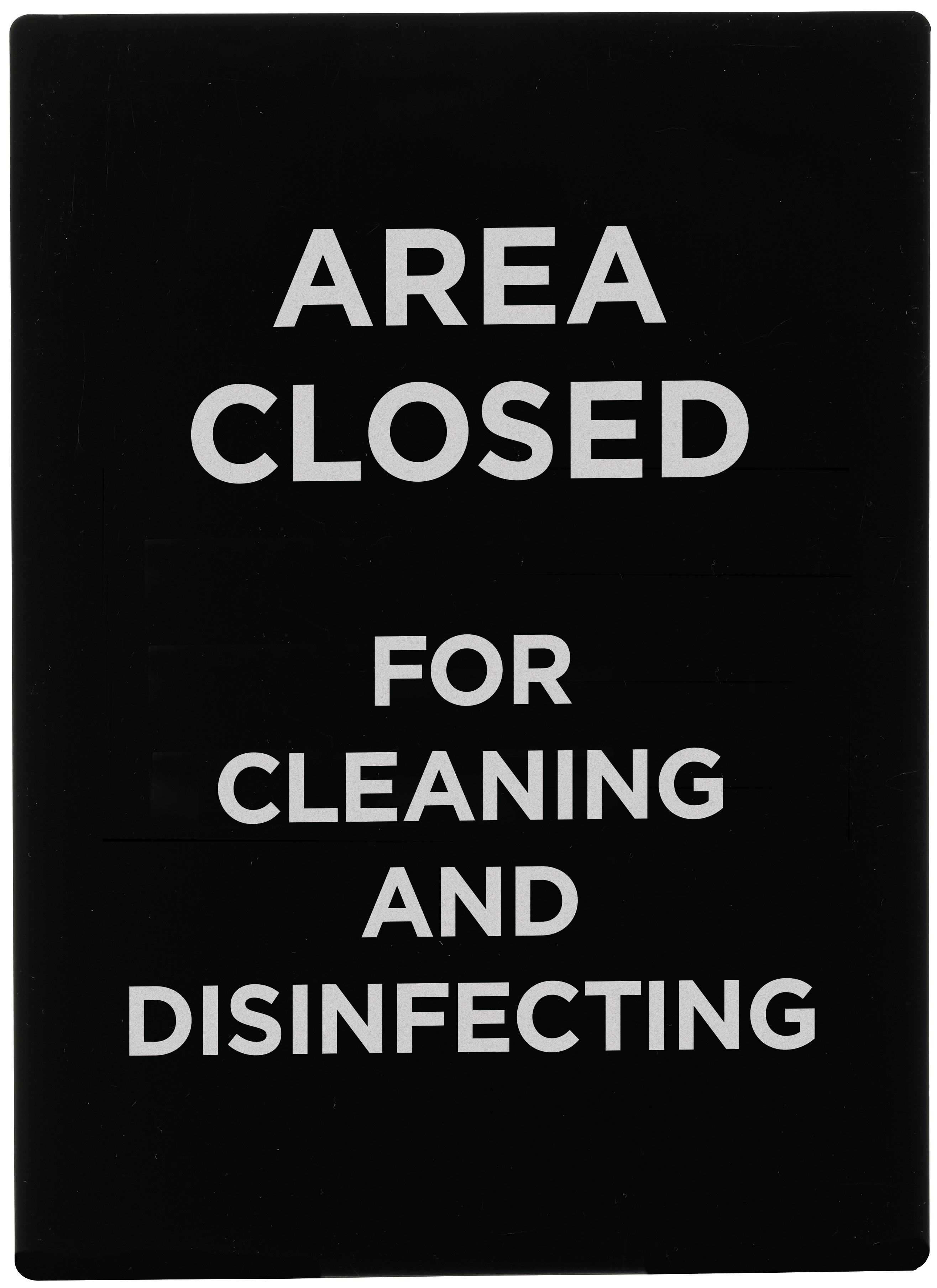 Winco SGN-807 area closed for cleaning & disinfecting sign